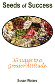 SEEDS OF SUCCESS – 35 DAYS TO A GREATER ATTITUDE